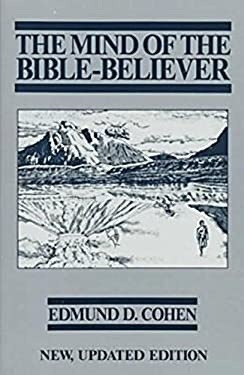 The Mind of the Bible-Believer 9780879754952