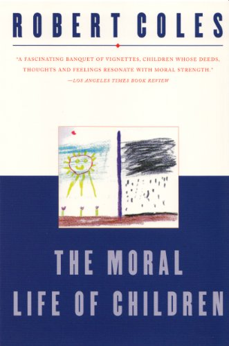 The Moral Life of Children 9780871137708