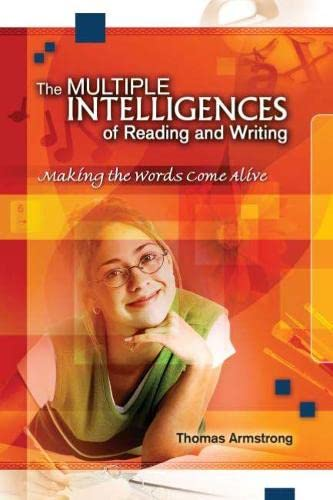 The Multiple Intelligences of Reading and Writing: Making the Words Come Alive 9780871207180