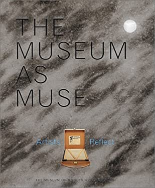The Museum as Muse 9780870700910