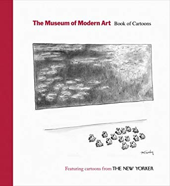 The Museum of Modern Art: Book of Cartoons 9780870707445