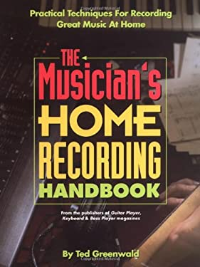 The Musician's Home Recording Handbook 9780879302375