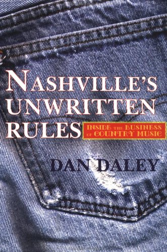 The Nashville Music Machine: The Unwritten Rules of the Country Music Business 9780879517700