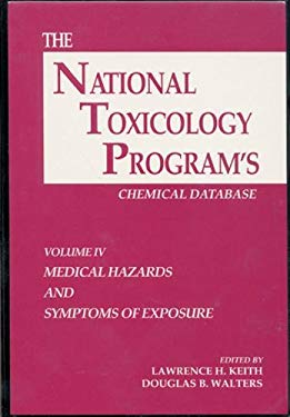 The National Toxicology Program's Chemical Database, Volume IV 9780873716901