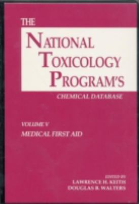 The National Toxicology Program's Chemical Database, Volume V 9780873716918