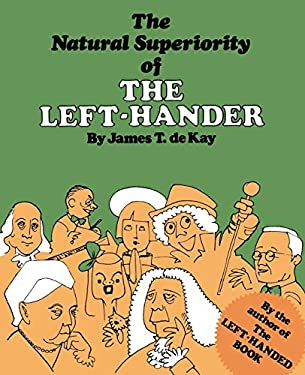 The Natural Superiority of the Left-Hander 9780871313072