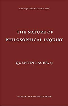 The Nature of Philosophical Inquiry 9780874621563