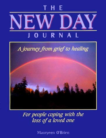 The New Day Journal: A Journey from Grief to Healing 9780879461300
