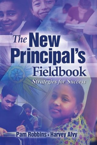 The New Principal's Fieldbook: Strategies for Success 9780871208583