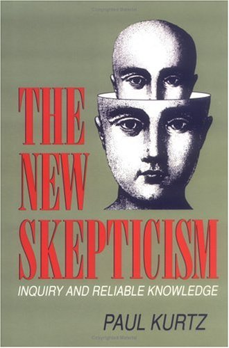 The New Skepticism: Inquiry and Reliable Knowledge