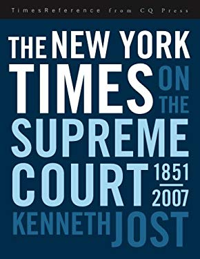 The New York Times on the Supreme Court, 1857-2008 9780872899223