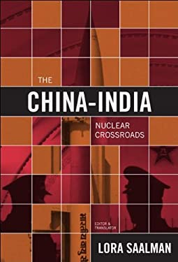 The Nuclear Crossroads: China, India, and the New Paradigm 9780870032691