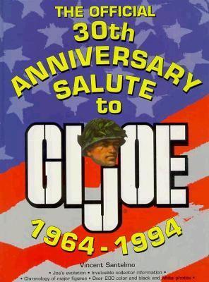 The Official 30th Anniversary Salute to GI Joe, 1964-1994 9780873413015