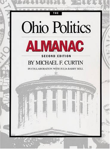The Ohio Politics Almanac 9780873388894