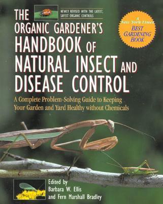 Organic Gardener's Handbook of Natural I
