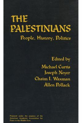 The Palestinians: People, History, Politics 9780878551125