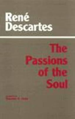 The Passions of the Soul 9780872200364