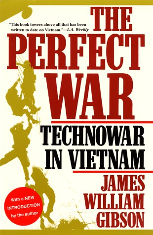 The Perfect War: Technowar in Vietnam 9780871137999