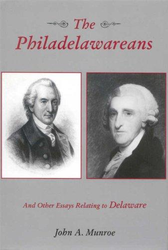 The Philadelawareans: And Other Essays Relating to Delaware