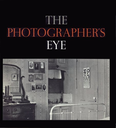 The Photographer's Eye 9780870705274