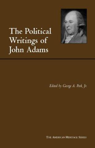 The Political Writings of John Adams: Representative Selections 9780872206991