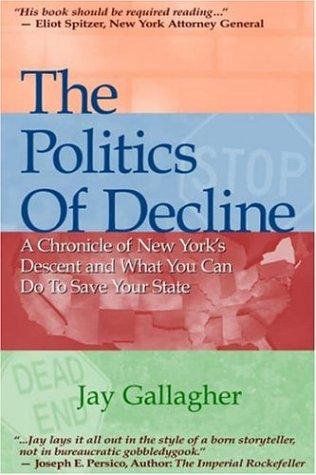 The Politics of Decline 9780878755523