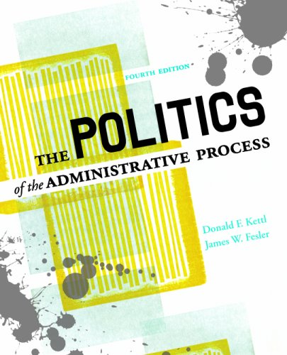 The Politics of the Administrative Process 9780872895997