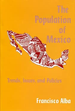 The Population of Mexico: Trends, Issues, and Policies 9780878553594