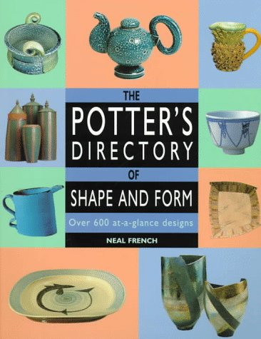 The Potter's Directory of Shape and Form: Over 600 At-A-Glance Designs 9780873415606