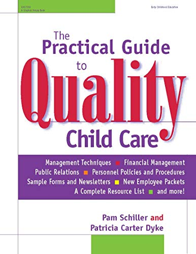 The Practical Guide to Quality Child Care 9780876592625