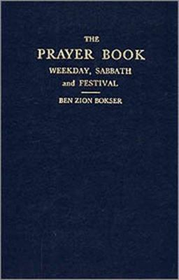 The Prayer Book: Weekday, Sabbath and Festival 9780874413724