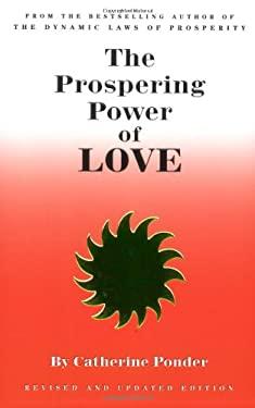 The Prospering Power of Love 9780875168203