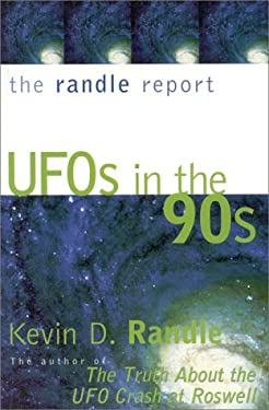 The Randle Report: UFOs in the '90s 9780871318596