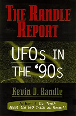The Randle Report: UFOs in the '90s 9780871318206