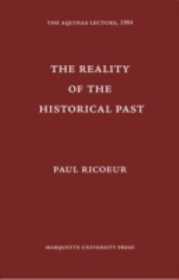 The Reality of the Historical Past 9780874621525