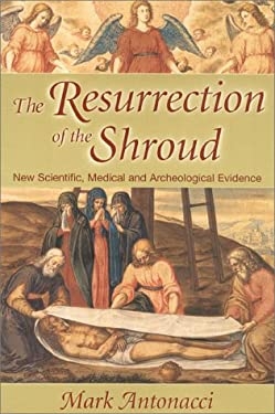The Resurrection of the Shroud 9780871318909