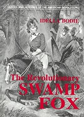 The Revolutionary Swamp Fox 9780878441471