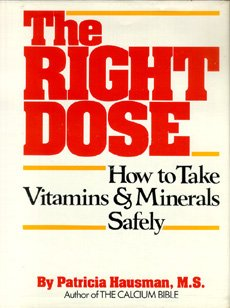 The Right Dose: How to Take Vitamins and Minerals Safely