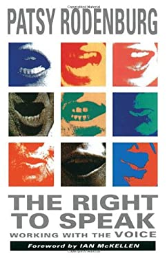 The Right to Speak: Working with the Voice 9780878300556