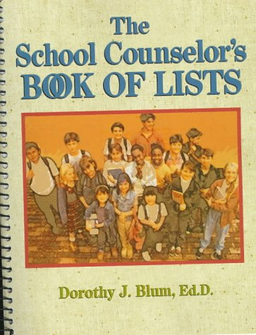 The School Counselor's Book of Lists 9780876281291