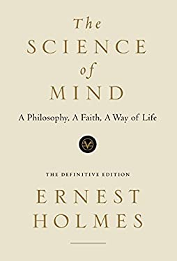 The Science of Mind: The Definitive Edition 9780874778656