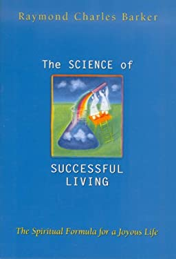 The Science of Successful Living 9780875165363
