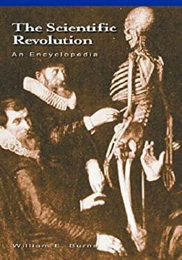 Scientific Revolution : An Encyclopedia