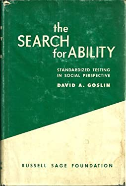 The Search for Ability: Standardized Testing in Social Perspective 9780871543578