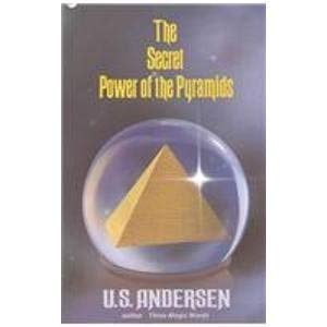 The Secret Power of the Pyramids 9780879803438