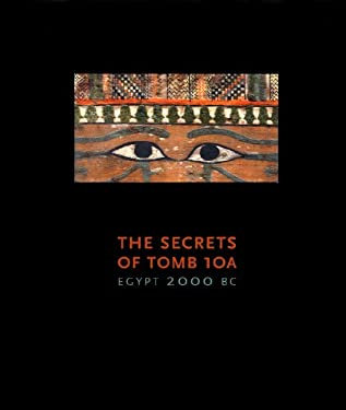 The Secrets of Tomb 10a 9780878467471