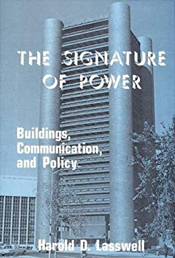 The Signature of Power: Buildings, Communications, and Policy 9780878552894