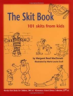 The Skit Book: 101 Skits from Kids 9780874837858