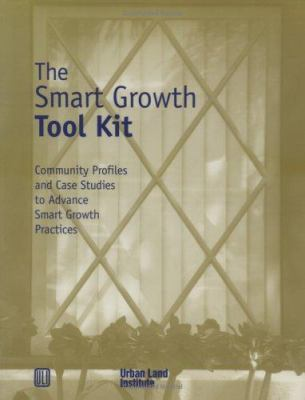 The Smart Growth Tool Kit [With Video] 9780874208429
