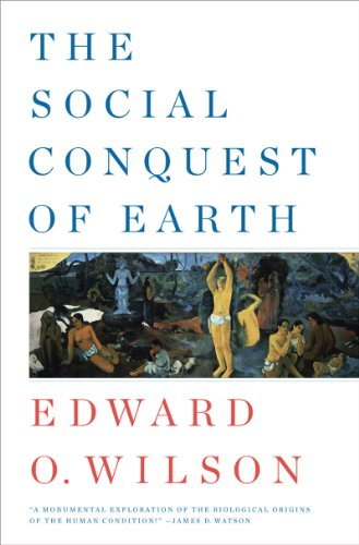 The Social Conquest of Earth 9780871404138